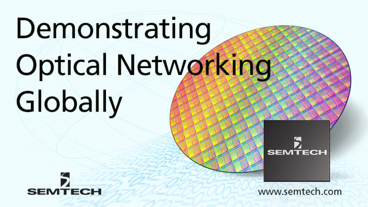 Semtech Demonstrates Optical Networking IC Industry Leadership Internationally Leading-edge 1G to 400G platforms enable industry demand for Optical infrastructure; showcased at CIOE in China and ECOC in Sweden