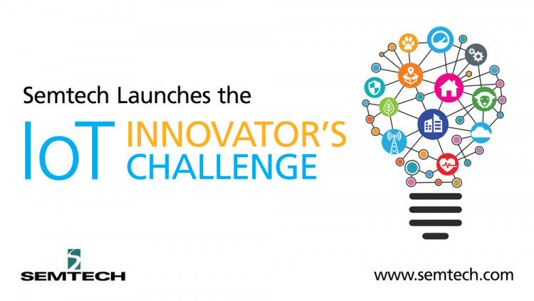 Semtech Launches the IoT Innovator's Challenge Top three contest winners will receive a monetary prize and an SX126x developer kit to create distinctive use cases