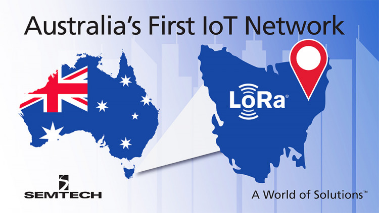 Semtech LoRa Technology Selected for Australia's First IoT Network Launceston to be the first city in Australia with a low power, wide area network (LPWAN)