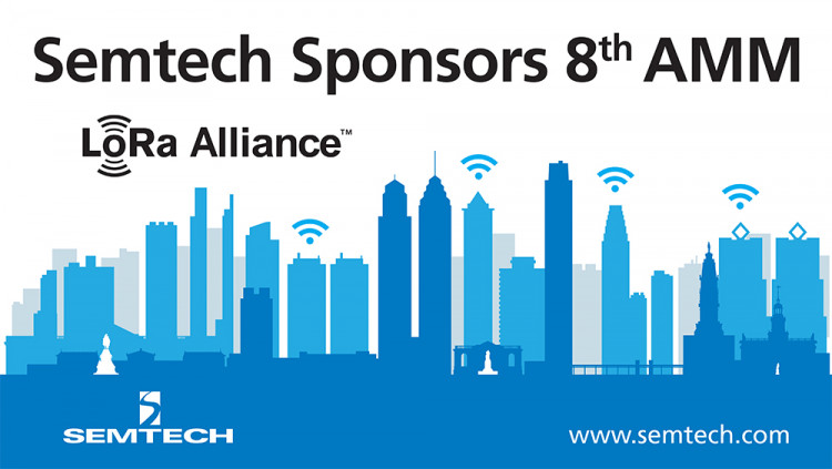 Semtech to Sponsor LoRa Alliance 8th All Members Meeting Semtech CEO to be a featured speaker at the three day event focused on LoRaWAN™ solutions