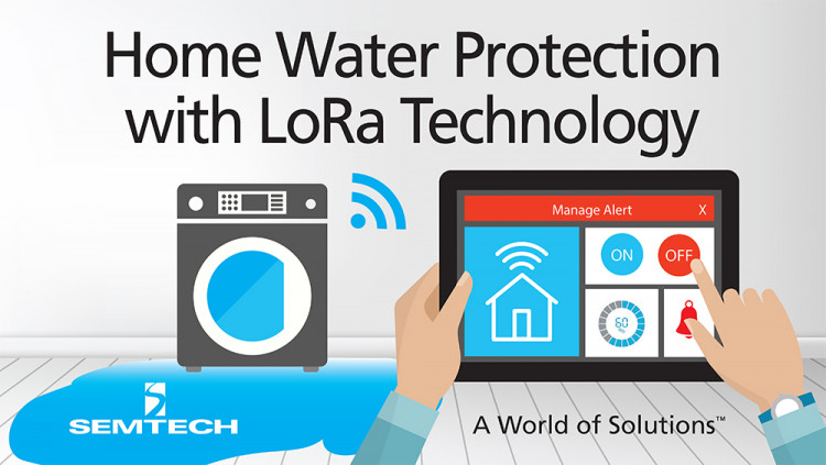 Semtech's LoRa Technology Revolutionizes Home Water Protection with Eddy Home Adding sensors to Smart Homes is expected to provide improved water protection and reduced insurance rates