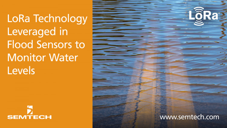 Semtech's LoRa Technology and Senet's LoRaWAN-based Network Leveraged in Flood Sensors to Monitor Water Levels Green Stream's IoT solution is designed for installation into complex, hard-to-reach or hard-to-cover regions