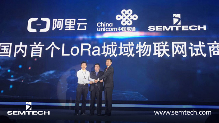 Semtech's LoRa Technology Expands Presence as Leading Internet of Things (IoT) Platform in China Alibaba Cloud and Zhejiang Provincial Company of China Unicom deploy LoRa Technology in Hangzhou to expand China's IoT industry
