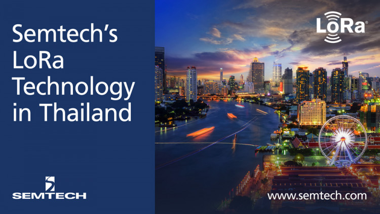 Semtech's LoRa Technology Is Leveraged by Kiwi Technology to Develop Smart Cities in Thailand LoRa-enabled devices regulate electricity use in Thai cities to maximize energy resources and reduce operational costs