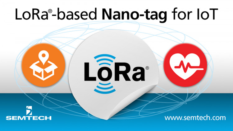 Semtech Announces Industry's First Disposable LoRa-Enabled Nano-tag for Internet of Things (IoT) Applications New, ultra-low power LoRa-based tag features printed battery technology, enabling real-time, long range tag connectivity for numerous smart IoT