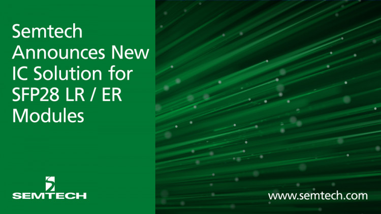 Semtech Announces Availability of an Optical IC for 5G Wireless Applications ClearEdge® CDR with integrated EML / MZM driver is bi-directional enabling a wide range of applications