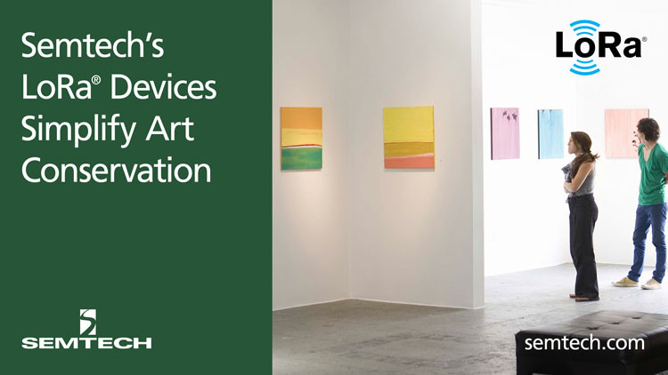 Semtech's LoRa® Devices Preserve Centuries of Art and Cultural History