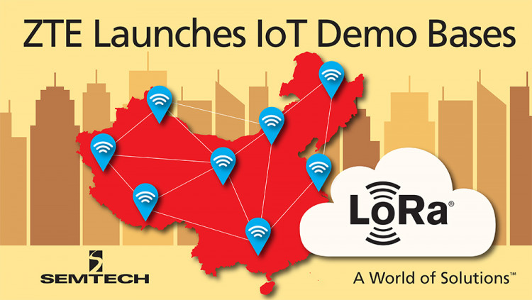 Semtech Joins ZTE to Launch IoT Demonstration Bases for LoRa® Technology at 2016 China LoRa IoT Summit